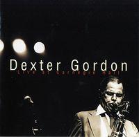 Dexter Gordon - Dexter Gordon: Live at Carnegie Hall