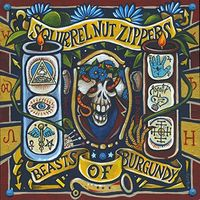 Squirrel Nut Zippers - Beasts Of Burgundy [LP]
