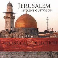 Kent Gustavson - Jerusalem