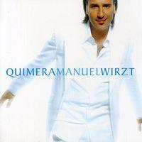 Manuel Wirzt - Quimera