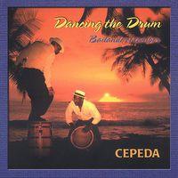 Cepeda - Dancing The Drum