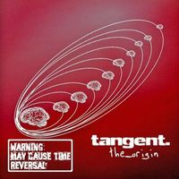 Tangent - The Origin