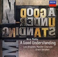 Nico Muhly - Nico Muhly: A Good Understanding