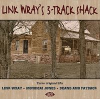 Link Wray - Link Wray's 3-Track Shack