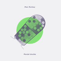Marc Romboy - Monde Futuriste (10in)