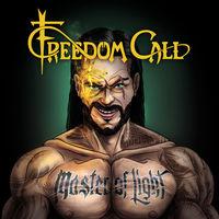 Freedom Call - Master Of Light (Uk)