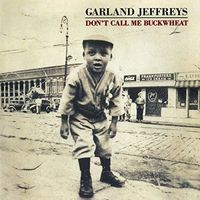 Garland Jeffreys - Don't Call Me Buckwheat (Hol)