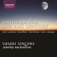 Vasari Singers - Anthems for the 21st Century