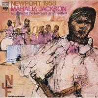 Mahalia Jackson - Newport 1958 [Import]