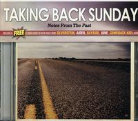 Taking Back Sunday - Notes From The Past