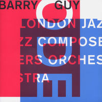 Barry Guy - Ode: London Jazz Composers Orchestra [Import]