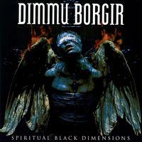 Dimmu Borgir - Spiritual Black Dimensions [Import Vinyl]