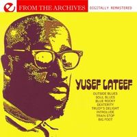 Yusef Lateef - Yusef Lateef-From The Archives