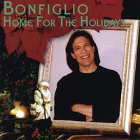 Bonfiglio - Home for the Holidays