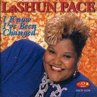 Lashun Pace - I Know I've Been Changed