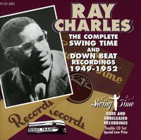 Ray Charles - Complete Swing Time & Down Beat Recordings
