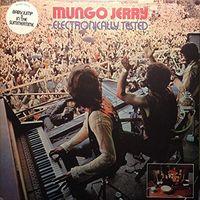 Mungo Jerry - Electronically Tested (Bonus Tracks) (Blu) [Remastered]