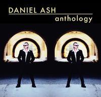 Daniel Ash - Anthology [Import]