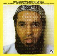 Idris Muhammad - Power Of Soul