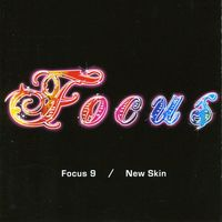 Focus - Focus 9/New Skin [Import]