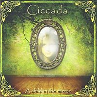 Ciccada - Child in the Mirror