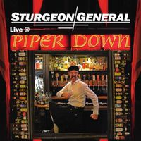 Sturgeon General - Live At Piper Down