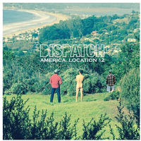 Dispatch - America, Location 12 [LP]