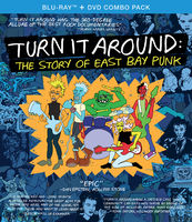Turn It Around: Story Of East Bay Punk - Turn It Around: The Story Of East Bay Punk