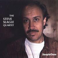 Steve Slagle - Steve Slagle Quartet