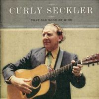 Curly Seckler - That Old Book Of Mine