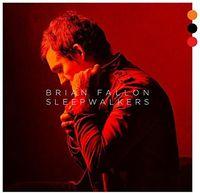 Brian Fallon - Sleepwalkers [2LP]