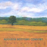 Augusta Bottoms Consort - Bottomland