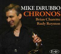 Mike Dirubbo - Chronos [Import]