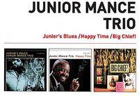 Junior Mance - Junior's Blues + Happy Time + Big Chief!