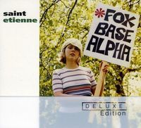Saint Etienne - Foxbase Alpha: 25th Anniversary Edition