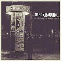 Nancy Harrow - Life & Passions Of F. Scott Fitzgerald