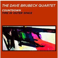 The Dave Brubeck Quartet - Countdown-Time In Outer Space [Import]