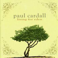 Paul Cardall - Living for Eden