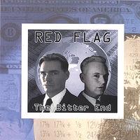 Red Flag - Bitter End