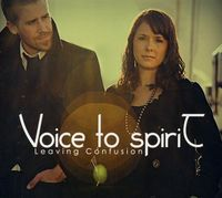 Voice To Spirit - Leaving Confusion