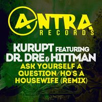 Kurupt - Ask Yourself A Question / Ho's A Housewife (Remix)