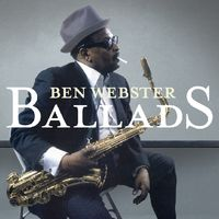 Ben Webster - Ballads