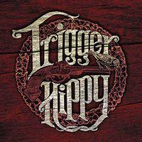Trigger Hippy - Trigger Hippy [Vinyl]