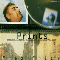 Fred Frith - Prints