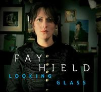 Fay Hield - Looking Glass