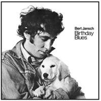 Bert Jansch - Birthday Blues