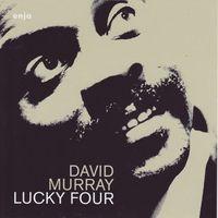 David Murray - Lucky Four