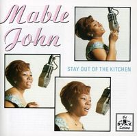 Mable John - Stay Out Of The Kitchen [Import]