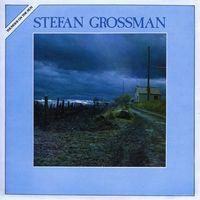 Stefan Grossman - Thunder On The Run