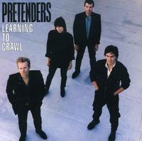 Pretenders - Learning To Crawl [Import]